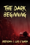 the dark begining